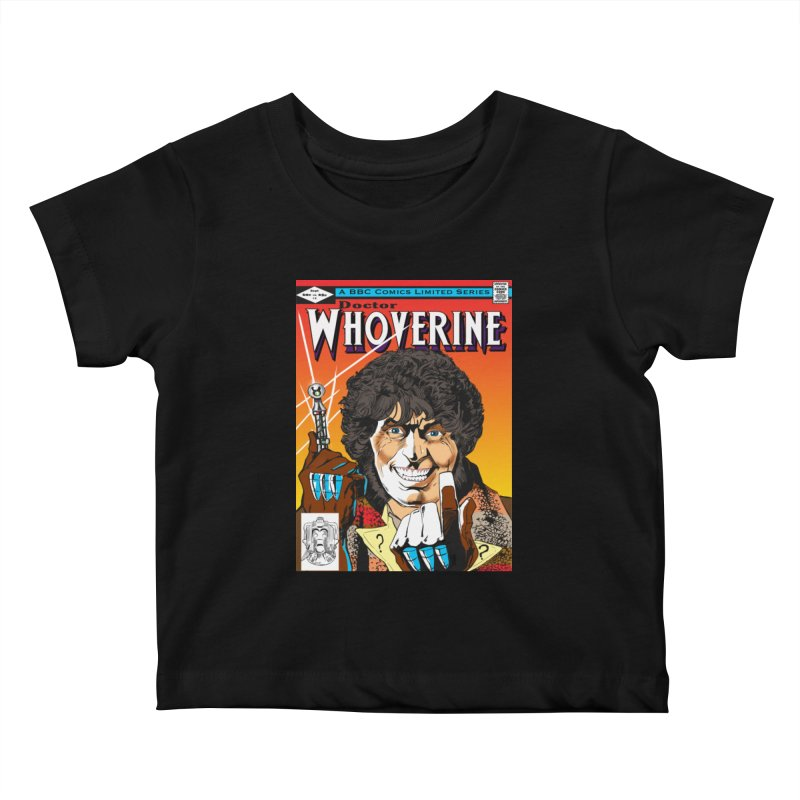Doctor Whoverine Kids Baby T-Shirt by jeffcarpenter's Artist Shop