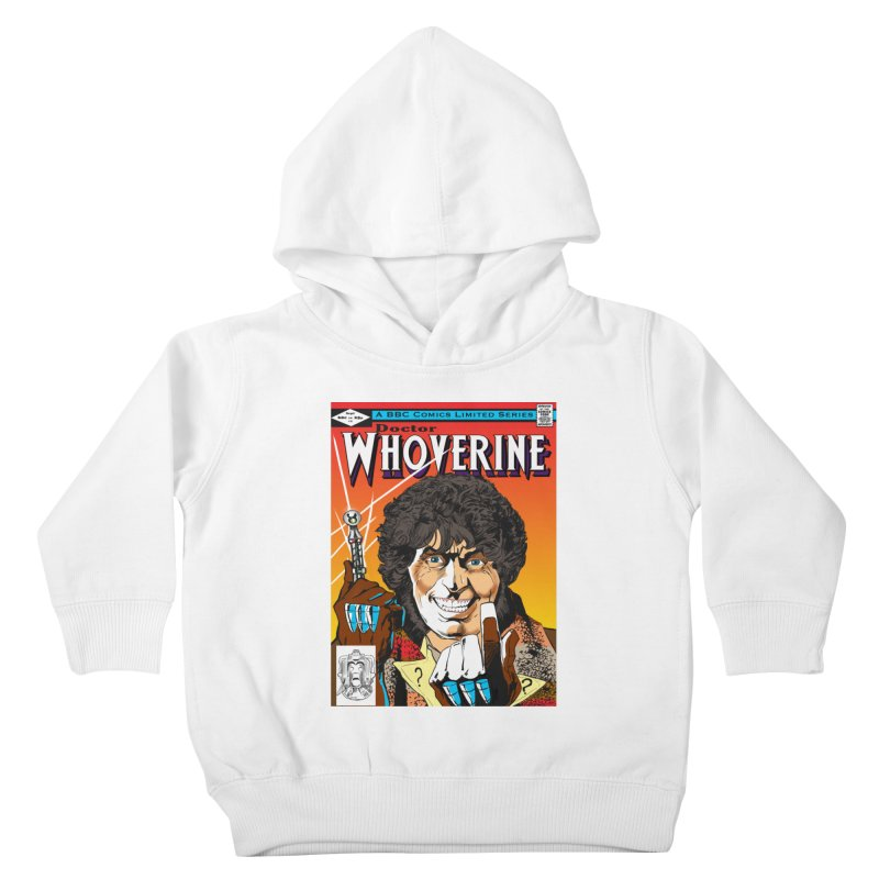 Doctor Whoverine Kids Toddler Pullover Hoody by jeffcarpenter's Artist Shop