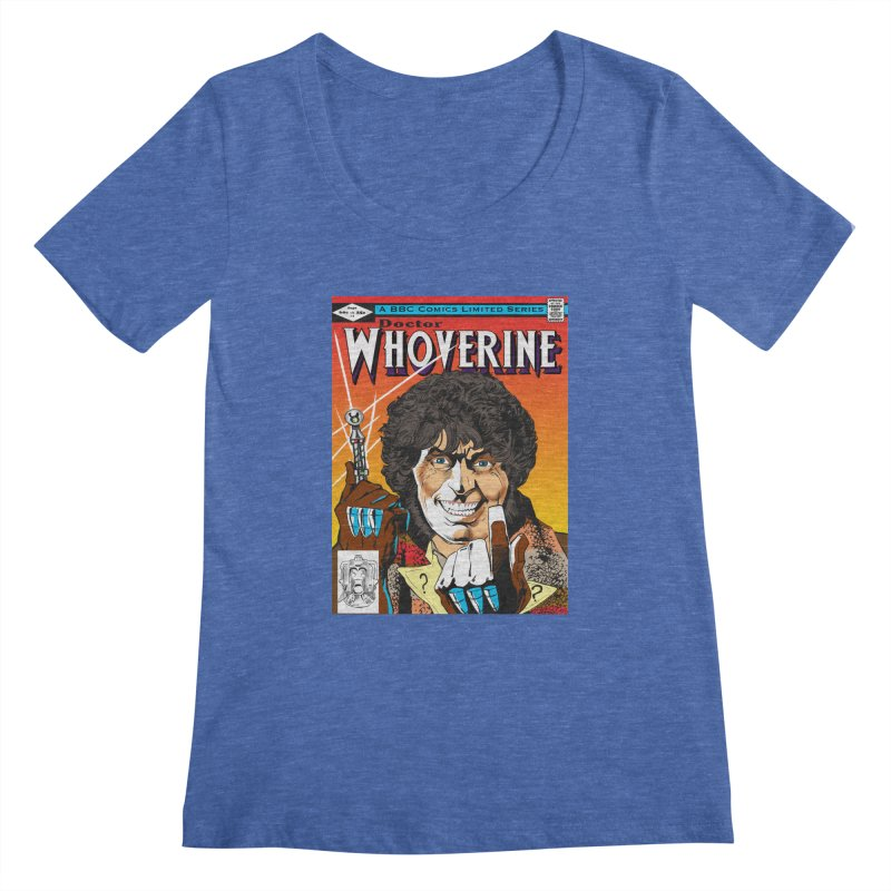 Doctor Whoverine Women's Scoopneck by jeffcarpenter's Artist Shop