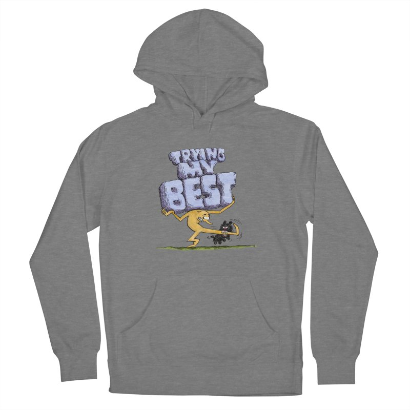 Trying My Best Women's Pullover Hoody by jeffisawesome's Artist Shop