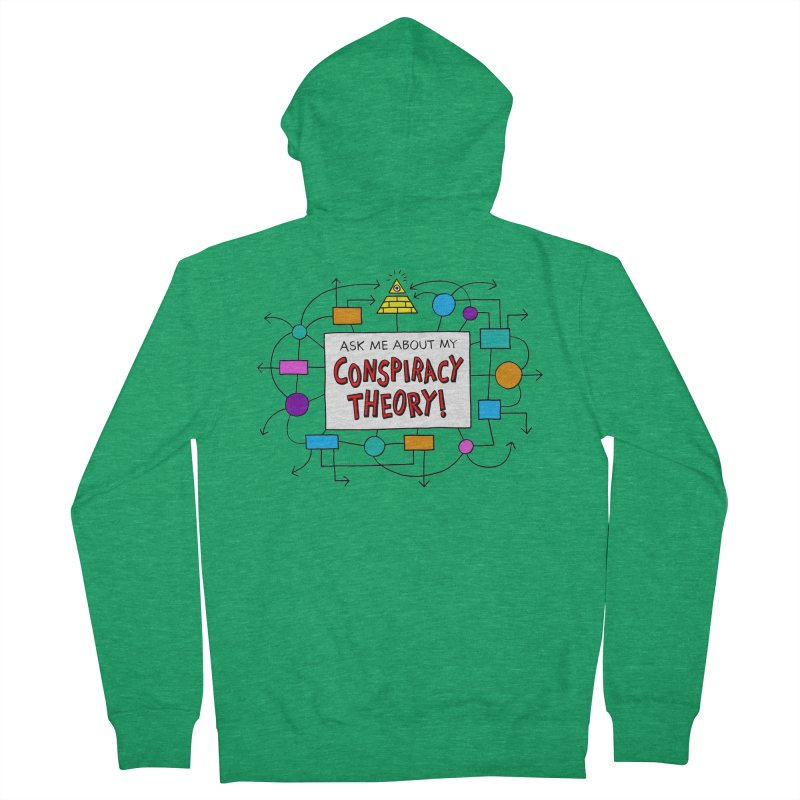 Ask Me About My Conspiracy Theory! Women's Zip-Up Hoody by jeffisawesome's Artist Shop