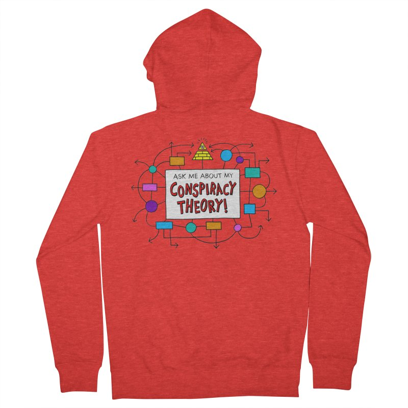 Ask Me About My Conspiracy Theory! Men's Zip-Up Hoody by jeffisawesome's Artist Shop