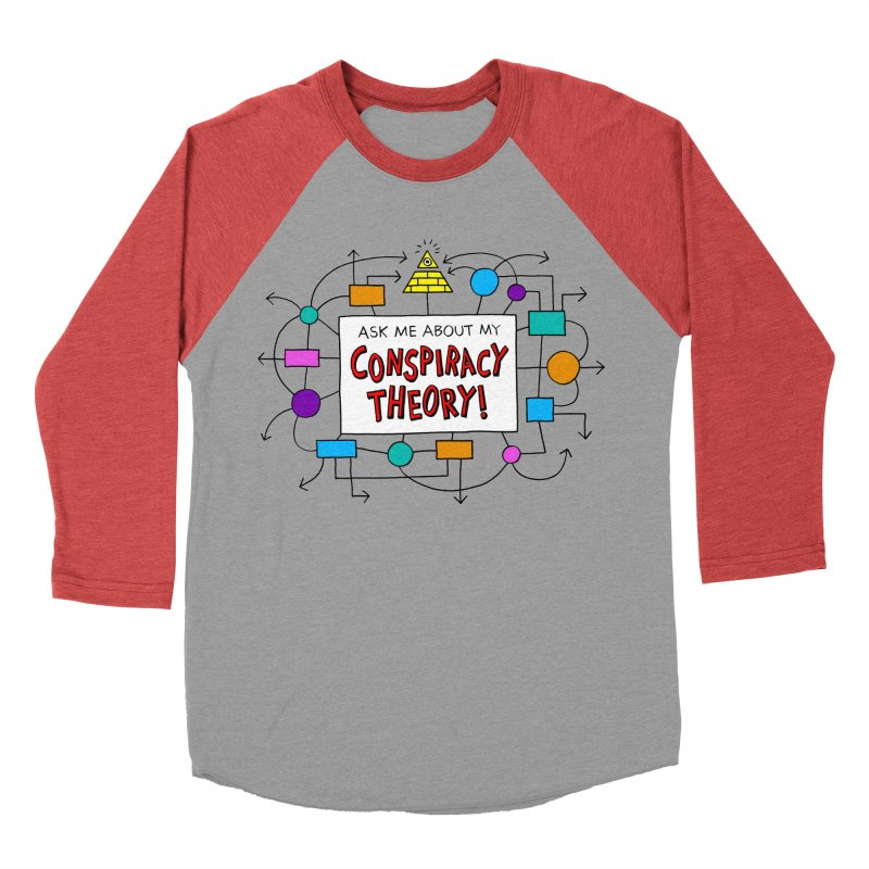 Ask Me About My Conspiracy Theory! Men's Baseball Triblend Longsleeve T-Shirt by jeffisawesome's Artist Shop