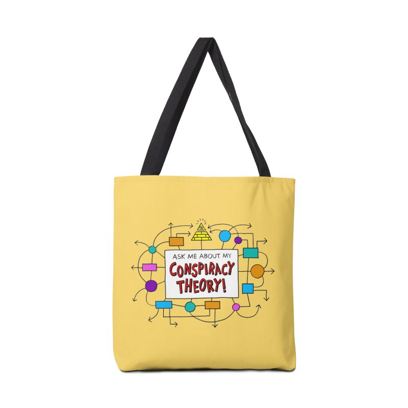 Ask Me About My Conspiracy Theory! Accessories Tote Bag Bag by jeffisawesome's Artist Shop