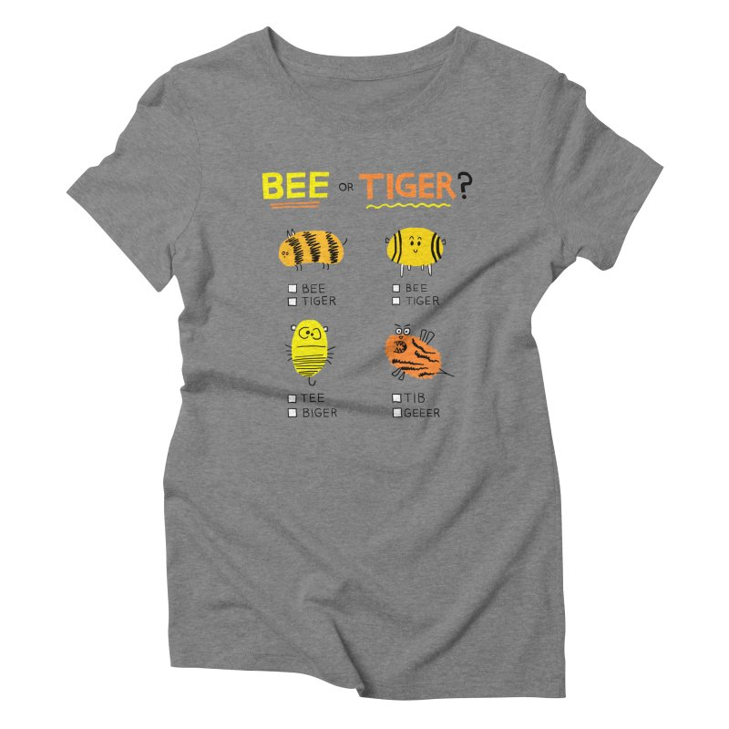 Bee or Tiger? Women's Triblend T-Shirt by jeffisawesome's Artist Shop