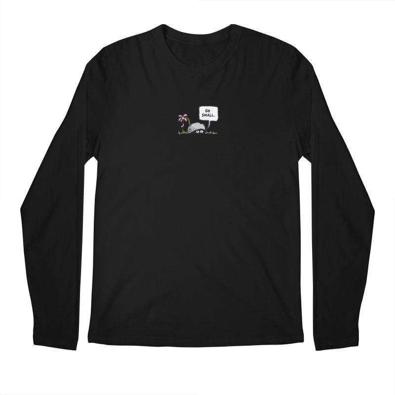 Go Small Men's Regular Longsleeve T-Shirt by jeffisawesome's Artist Shop