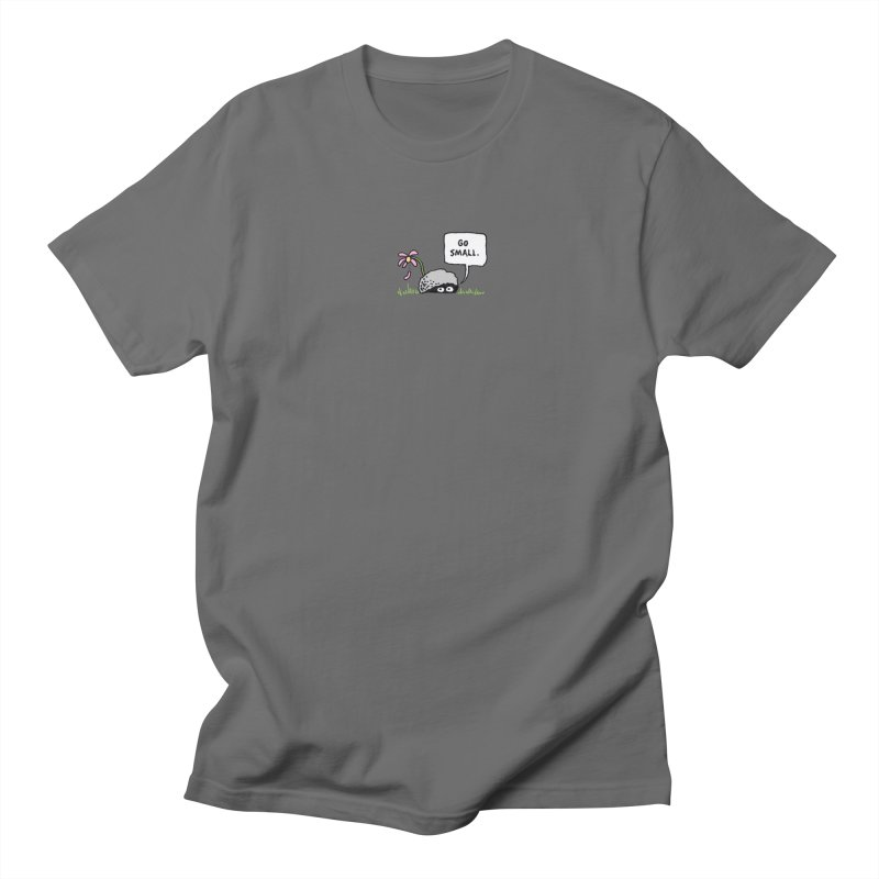 Go Small Men's T-Shirt by jeffisawesome's Artist Shop