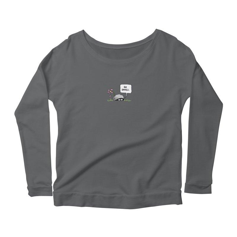 Go Small Women's Longsleeve T-Shirt by jeffisawesome's Artist Shop