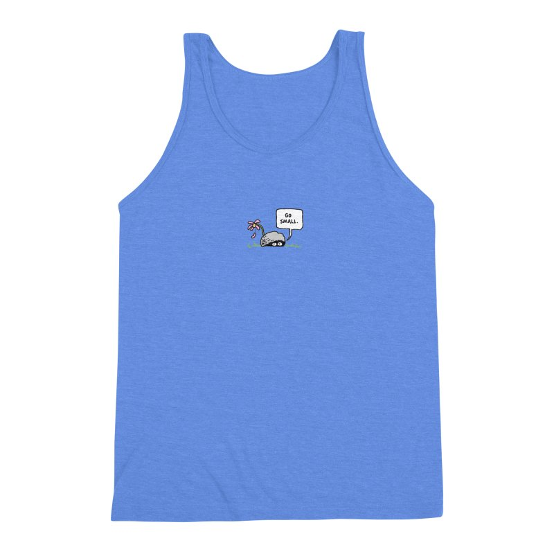 Go Small Men's Triblend Tank by jeffisawesome's Artist Shop