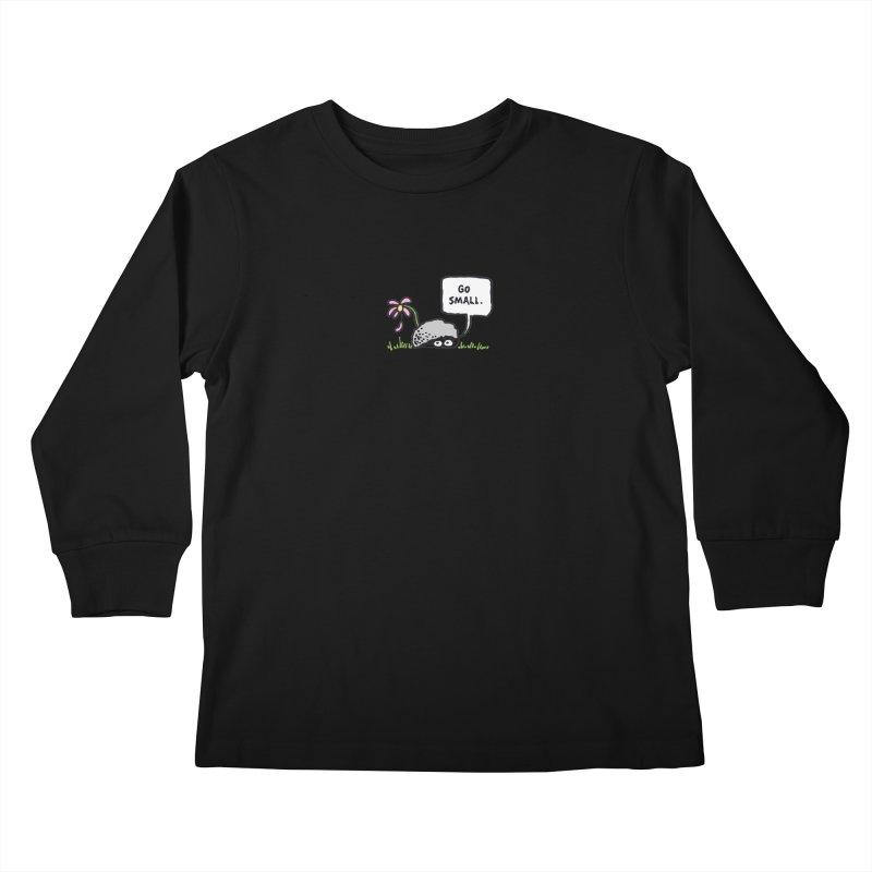 Go Small Kids Longsleeve T-Shirt by jeffisawesome's Artist Shop