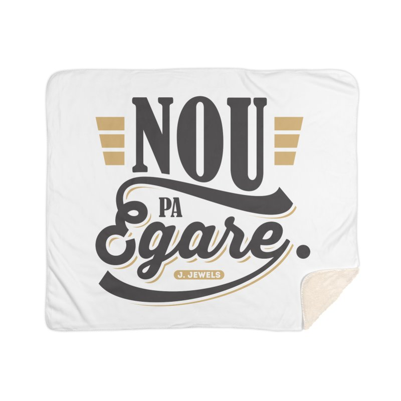 Nou Pa Egare BLACK WITH COLORS Home Sherpa Blanket Blanket by jeinetwork's Artist Shop