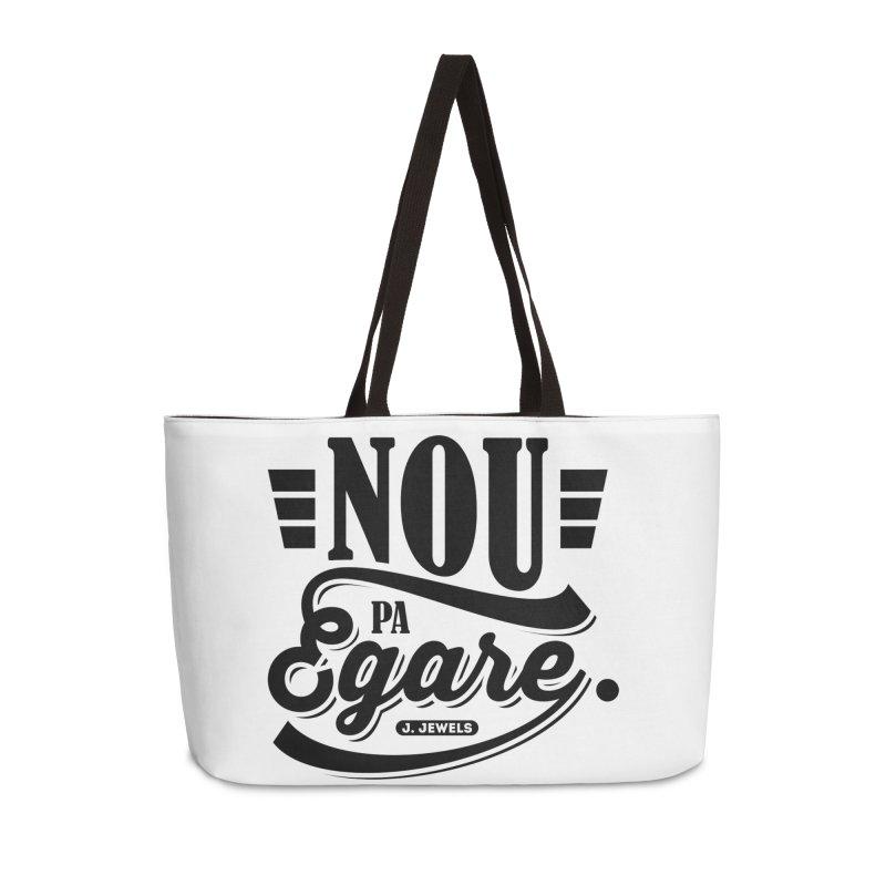 Nou Pa Egare ALL BLACK in Weekender Bag by jeinetwork's Artist Shop