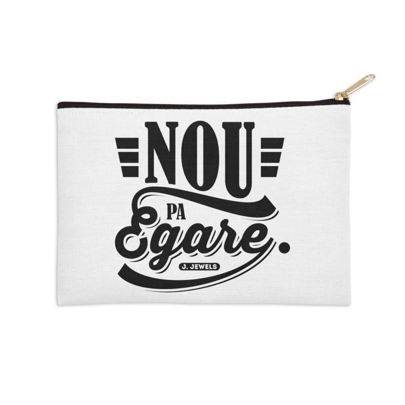 Nou Pa Egare ALL BLACK in Zip Pouch by jeinetwork's Artist Shop