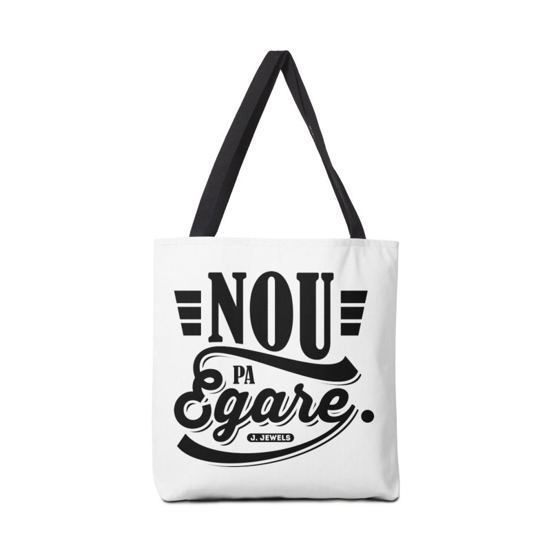 Nou Pa Egare ALL BLACK Accessories Bag by jeinetwork's Artist Shop
