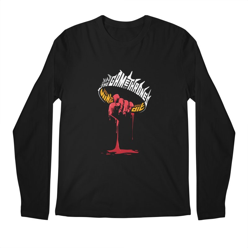 You Win or You Die Men's Longsleeve T-Shirt by jellodesigns's Store