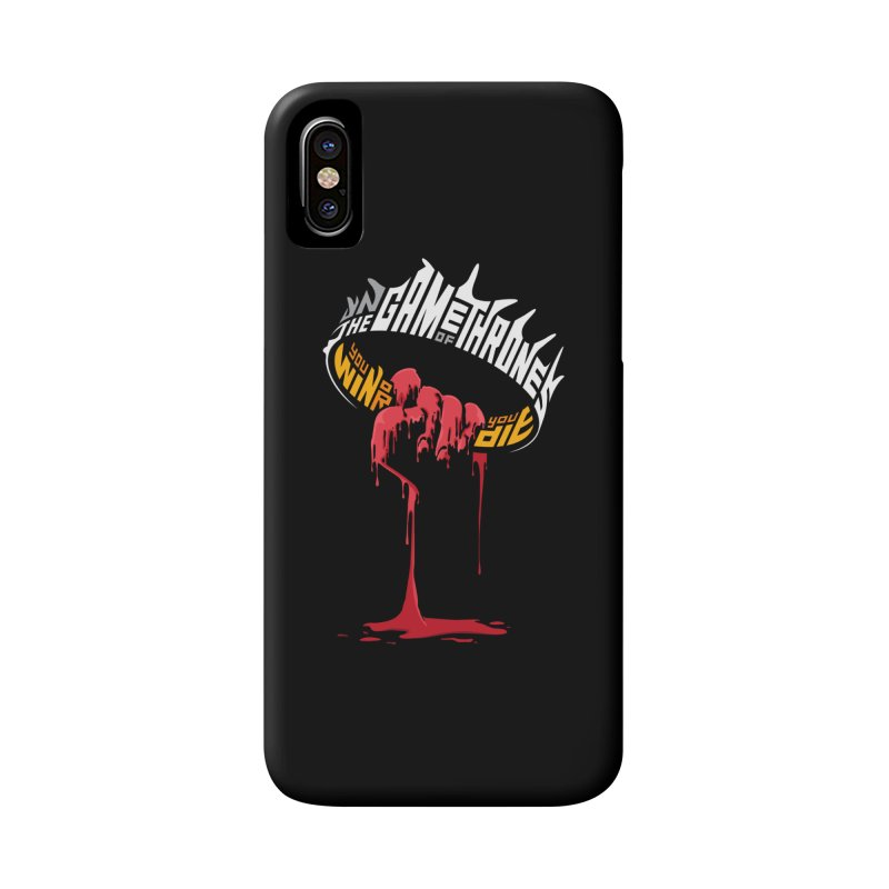 You Win or You Die Accessories Phone Case by jellodesigns's Store