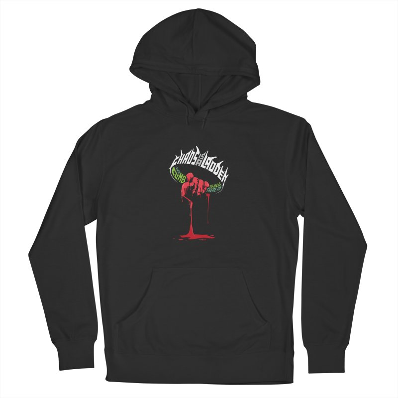 Chaos is a Ladder Women's Pullover Hoody by jellodesigns's Store