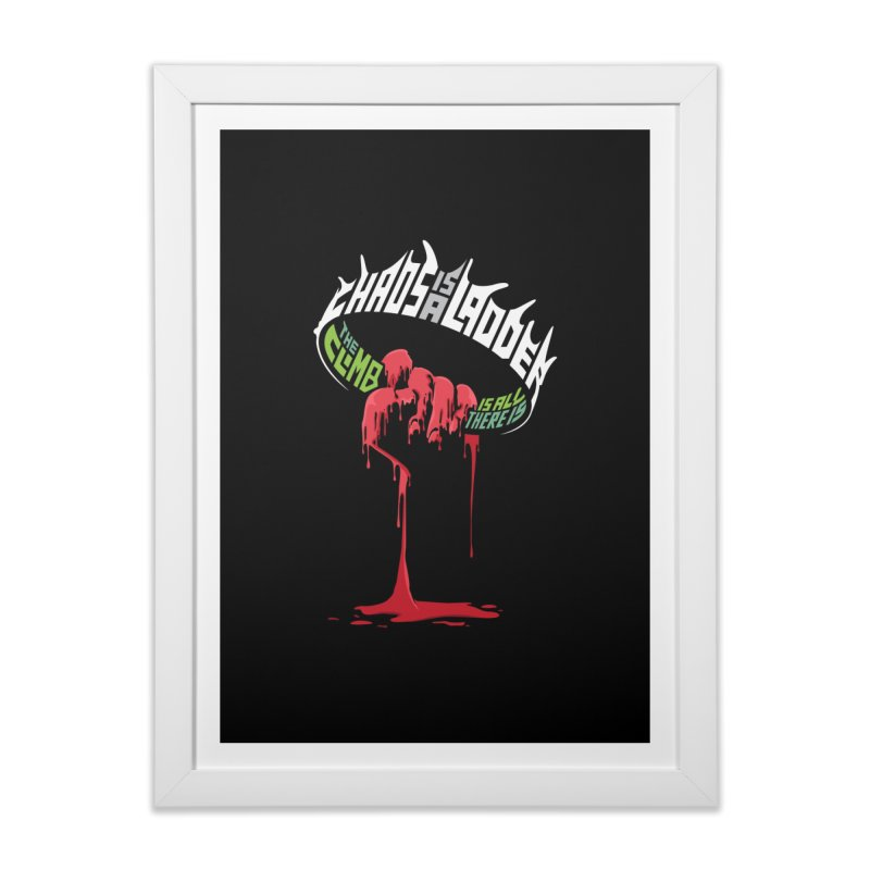 Chaos is a Ladder Home Framed Fine Art Print by jellodesigns's Store