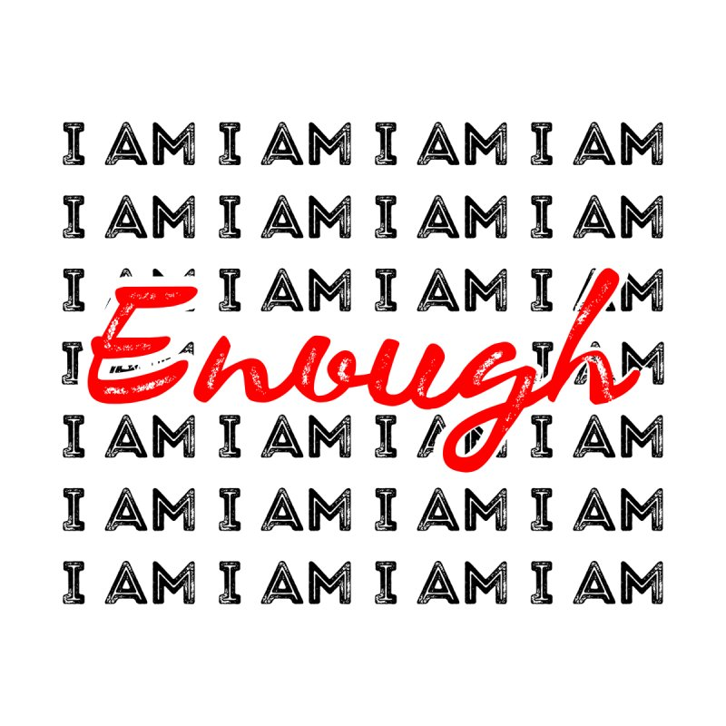 I Am Enough Kids T-Shirt by Jelly Designs