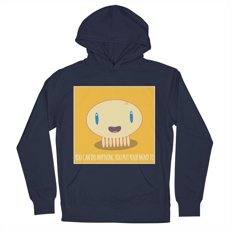 You can do anything! Men's French Terry Pullover Hoody by Jellywishes