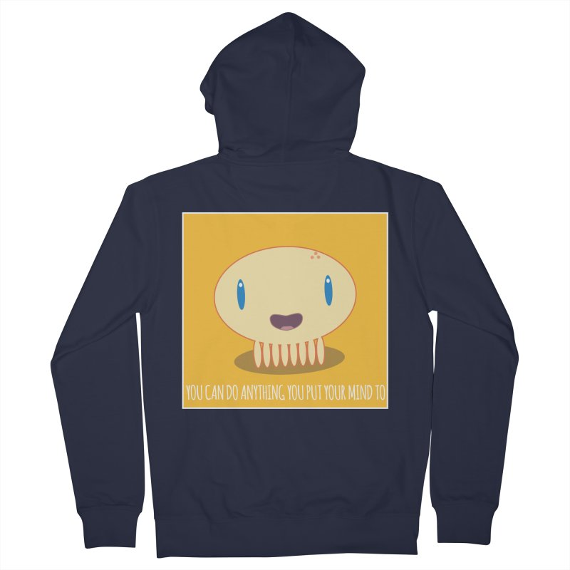 You can do anything! Women's Zip-Up Hoody by Jellywishes