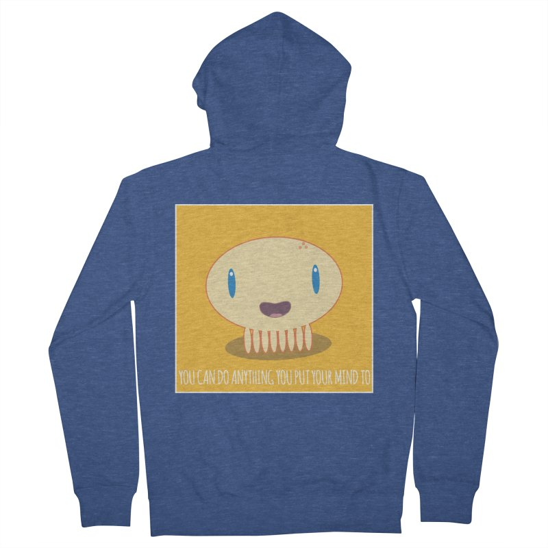 You can do anything! Men's Zip-Up Hoody by Jellywishes