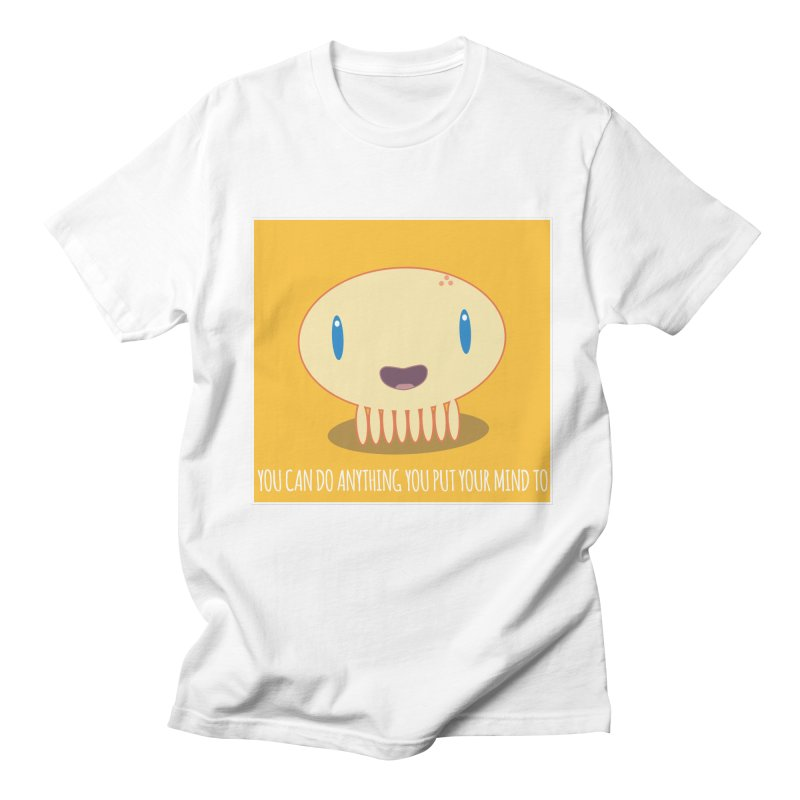 You can do anything! Women's Regular Unisex T-Shirt by Jellywishes