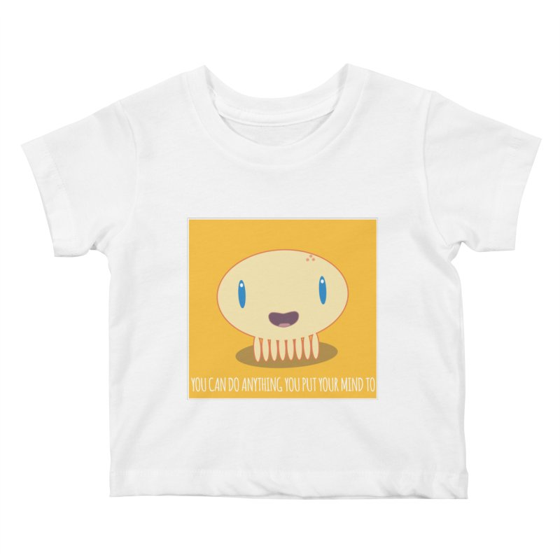 You can do anything! Kids Baby T-Shirt by Jellywishes