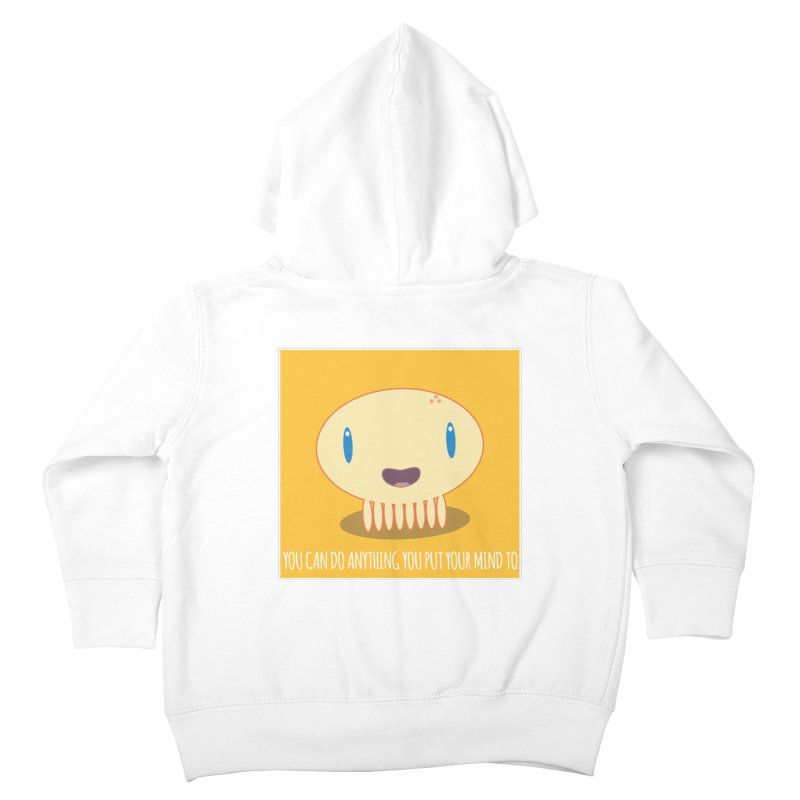 You can do anything! Kids Toddler Zip-Up Hoody by Jellywishes