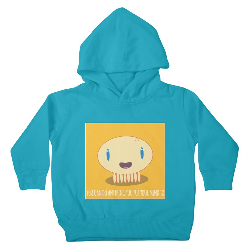 You can do anything! Kids Toddler Pullover Hoody by Jellywishes