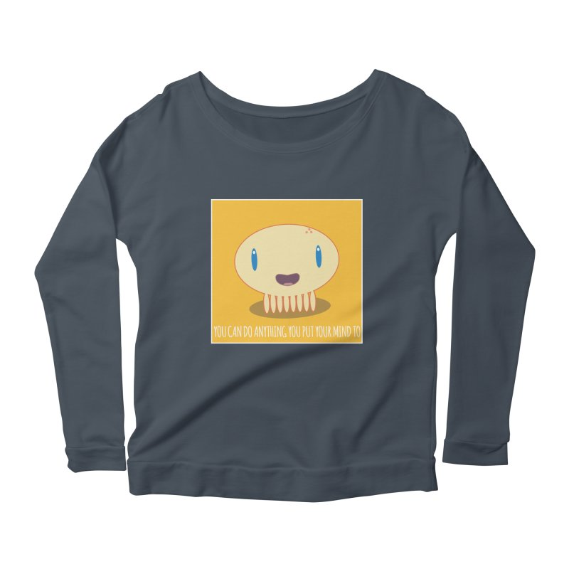 You can do anything! Women's Longsleeve T-Shirt by Jellywishes