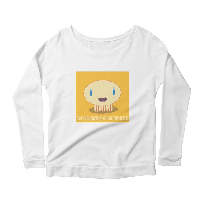 You can do anything! Women's Scoop Neck Longsleeve T-Shirt by Jellywishes