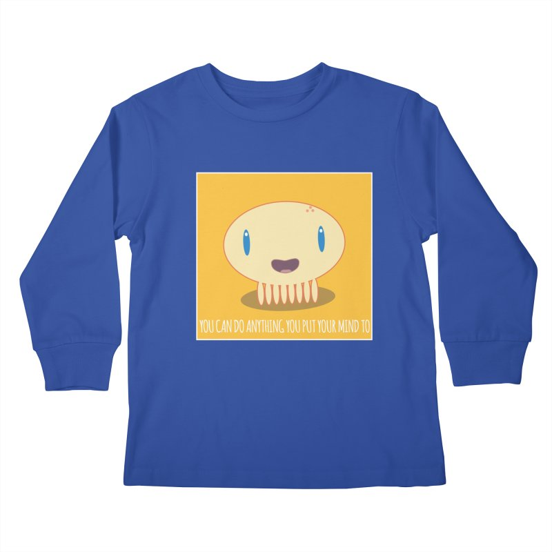 You can do anything! Kids Longsleeve T-Shirt by Jellywishes
