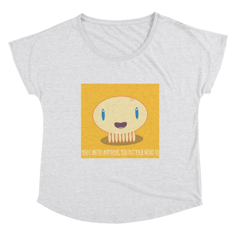 You can do anything! Women's Scoop Neck by Jellywishes