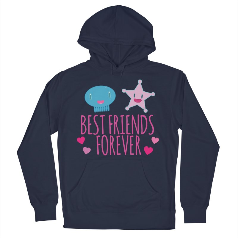 Best Friends Forever Women's French Terry Pullover Hoody by Jellywishes