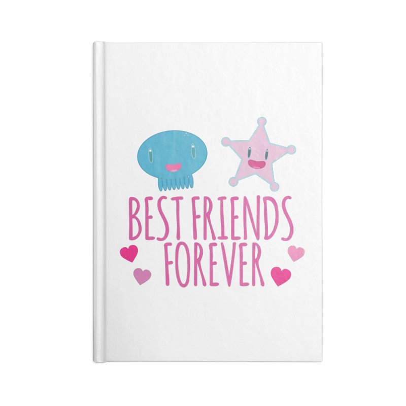 Best Friends Forever Accessories Blank Journal Notebook by Jellywishes
