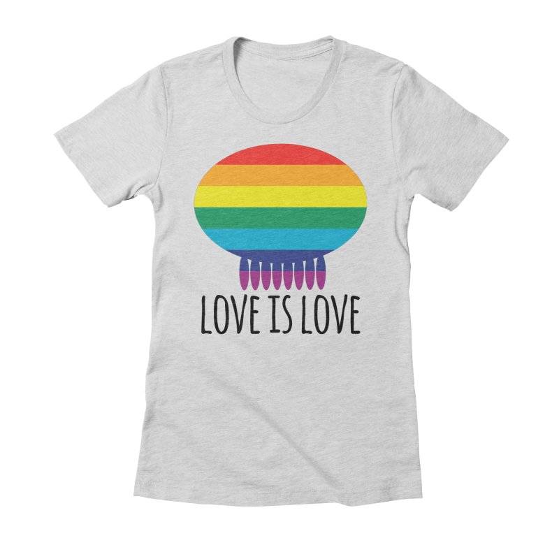 Love is Love Women's Fitted T-Shirt by Jellywishes