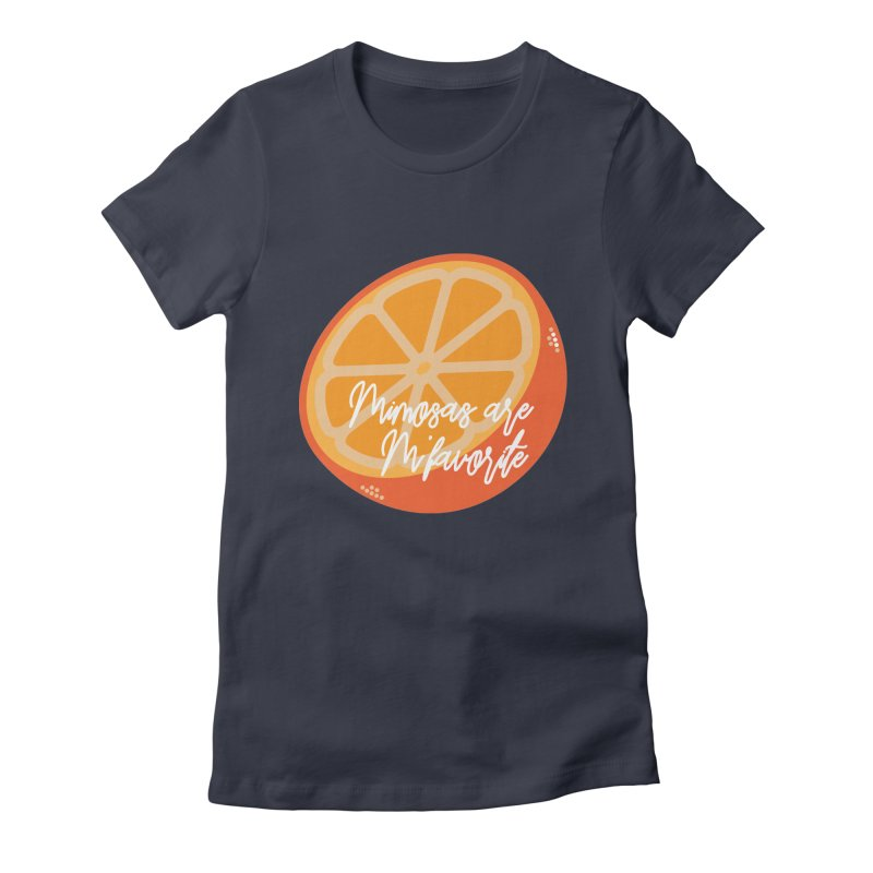 Mimosas are M'favorite Women's Fitted T-Shirt by jenbachelder's Artist Shop