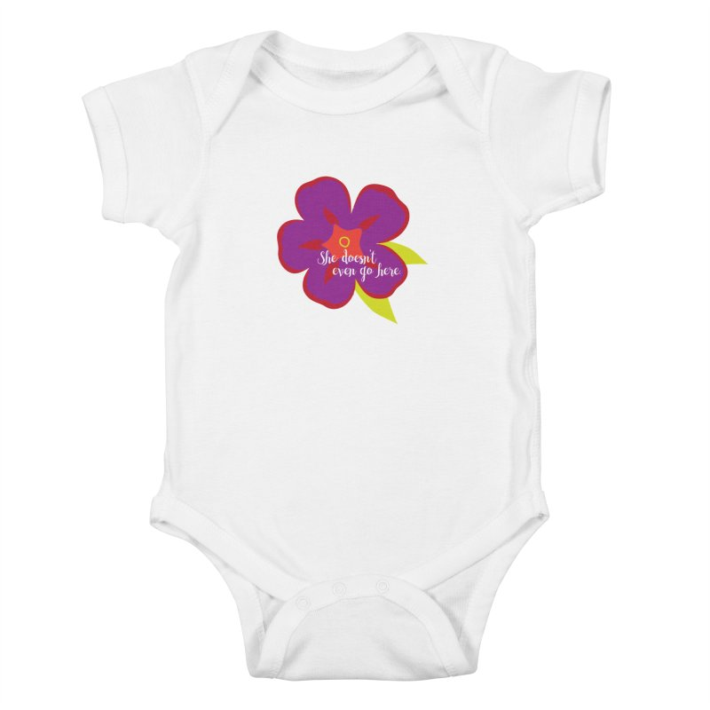She Doesn't Even Go Here Kids Baby Bodysuit by jenbachelder's Artist Shop