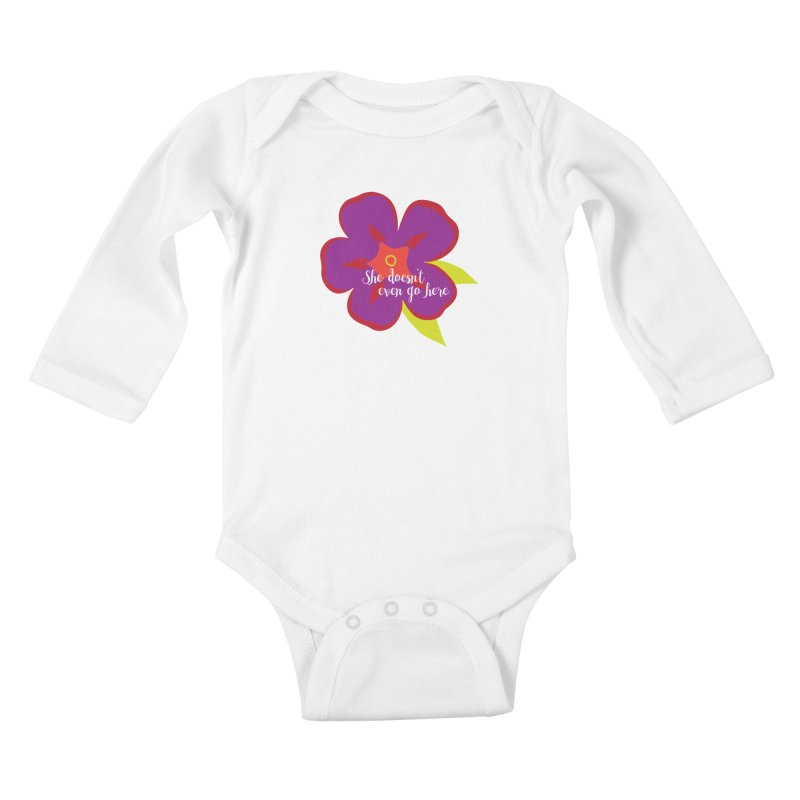 She Doesn't Even Go Here Kids Baby Longsleeve Bodysuit by jenbachelder's Artist Shop