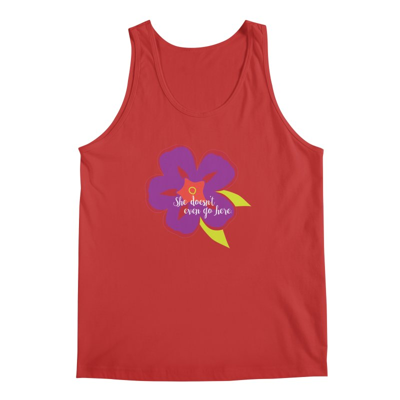 She Doesn't Even Go Here Men's Regular Tank by jenbachelder's Artist Shop