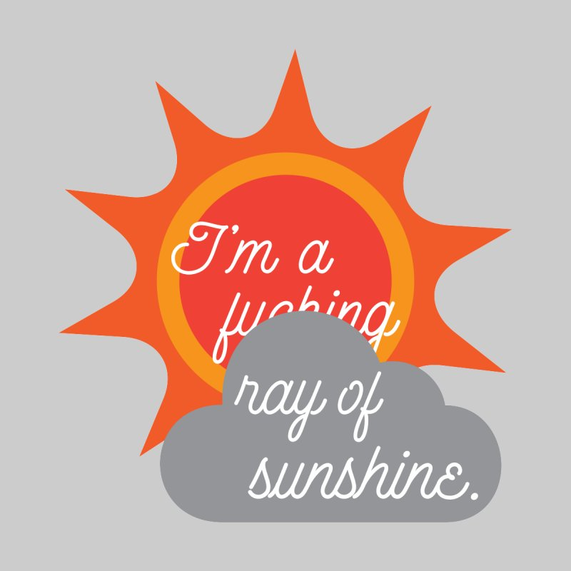I'm a Ray of Sunshine Home Framed Fine Art Print by jenbachelder's Artist Shop