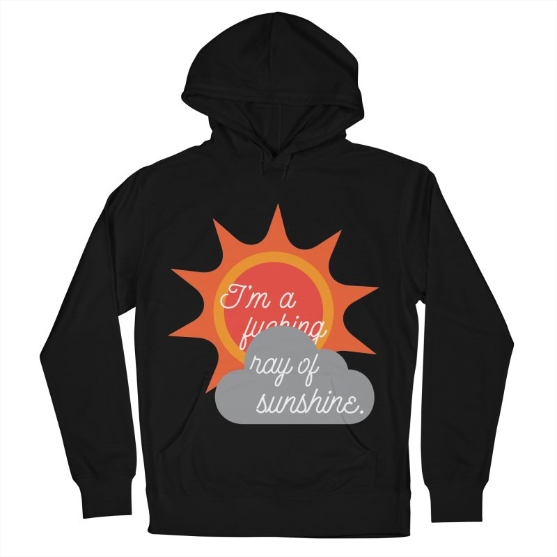I'm a Ray of Sunshine Women's French Terry Pullover Hoody by jenbachelder's Artist Shop
