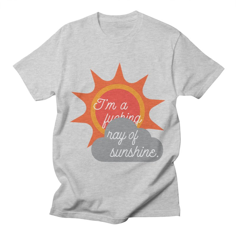 I'm a Ray of Sunshine Men's Regular T-Shirt by jenbachelder's Artist Shop