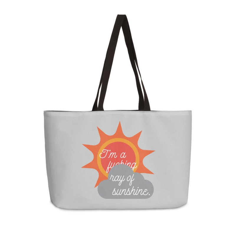 I'm a Ray of Sunshine Accessories Weekender Bag Bag by jenbachelder's Artist Shop