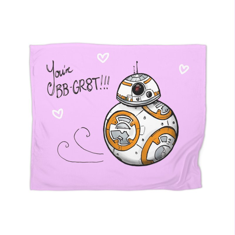 You're BB-Gr8t Home Fleece Blanket Blanket by jenbackman's Artist Shop
