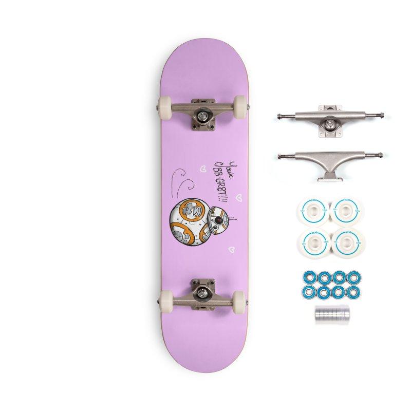 You're BB-Gr8t Accessories Complete - Basic Skateboard by jenbackman's Artist Shop