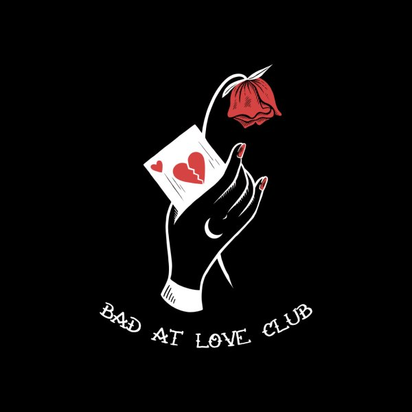 Design for Bad at Love Club