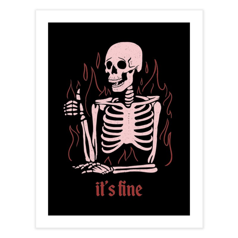 It's Fine Home Fine Art Print by jeniferprince's Artist Shop