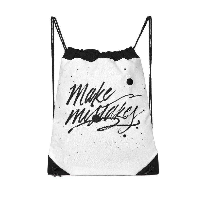 Make Mistakes Accessories Drawstring Bag Bag by Jen Marquez Ginn's Shop